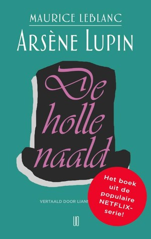 Arsène Lupin De Holle Naald