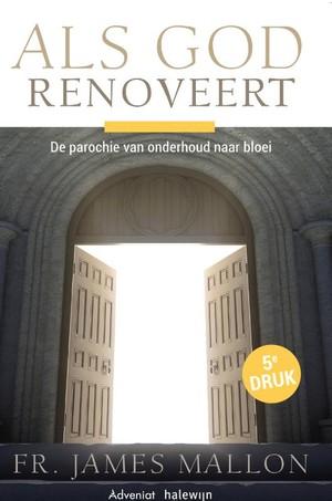 Als God renoveert