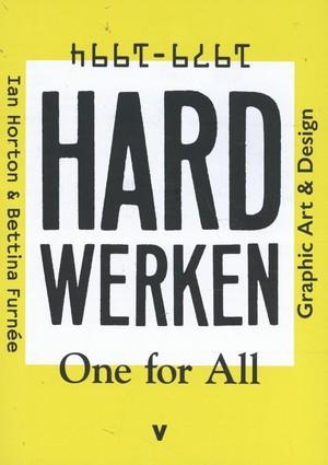 Hard werken: one for All