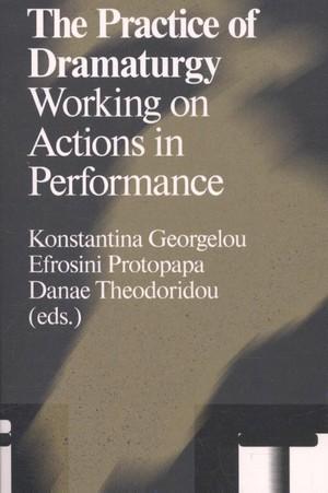 The practice of dramaturgy