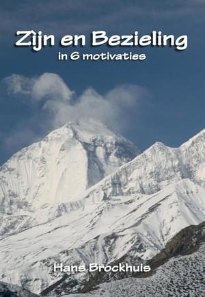 Zijn en bezieling in 6 motivaties