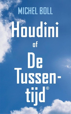 Houdini of De Tussentijd