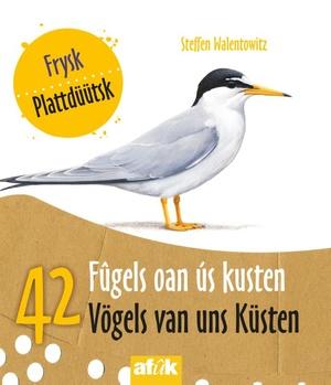 42 Fûgels oan ús kusten 42 Vögels van uns Küsten