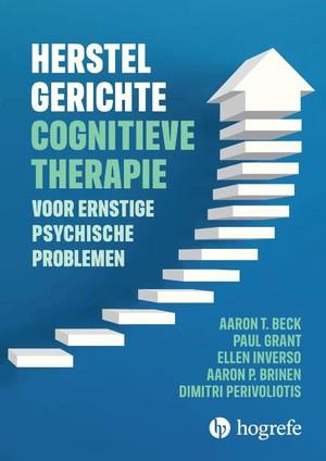 Herstelgerichte cognitieve therapie bij ernstige psychische problemen