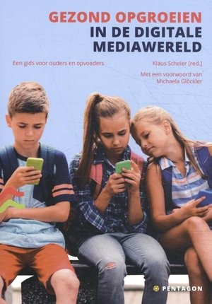 Gezond opgroeien in de digitale mediawereld