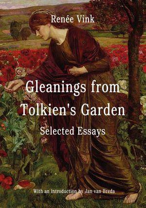 Gleanings from Tolkien's Garden