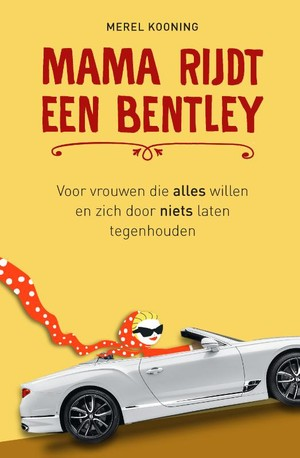 Mama rijdt een Bentley