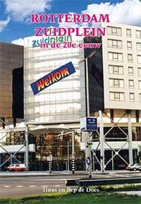 Rotterdam Zuidplein in de 20e eeuw