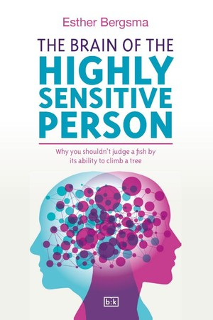 The Brain of the Highly Sensitive Person