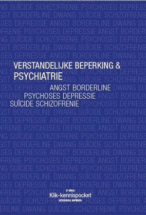 Verstandelijke beperking & Psychiatrie