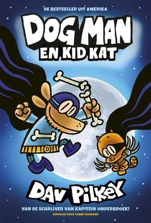 Dog Man en Kid Kat
