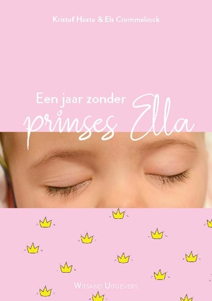 Een jaar zonder prinses Ella