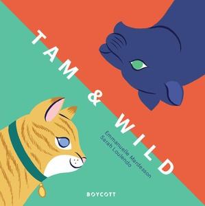 Tam & wild