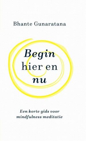 Begin hier en nu