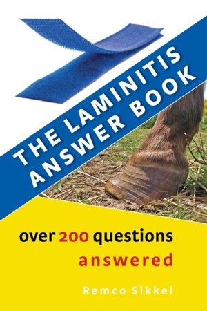 The Laminitis Answer Book