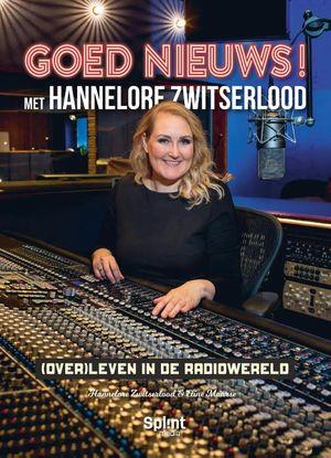 GOED NIEUWS! Met Hannelore Zwitserlood