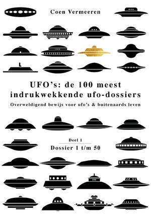 UFO's: de 100 meest indrukwekkende ufo-dossiers