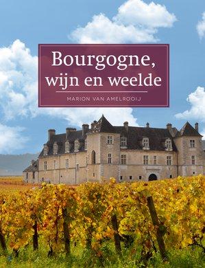 Bourgogne, wijn en weelde