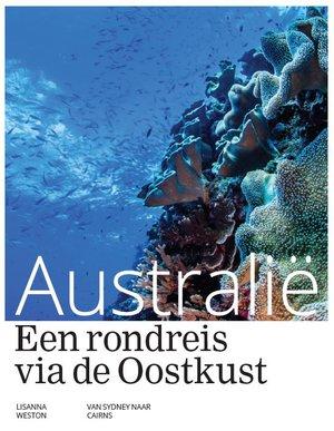 Australië - Een rondreis via de Oostkust