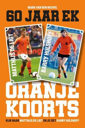Oranjekoorts - 60 jaar EK voetbal