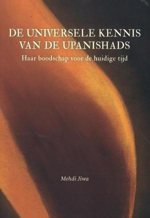 De Universele Kennis van de Upanishads