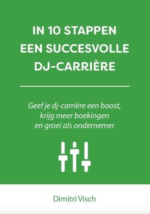 In 10 stappen een succesvolle DJ-carriere