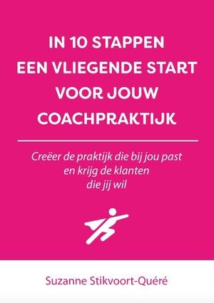 In 10 stappen een vliegende start voor jouw coachpraktijk