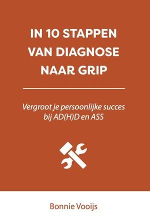 In 10 stappen van diagnose naar grip