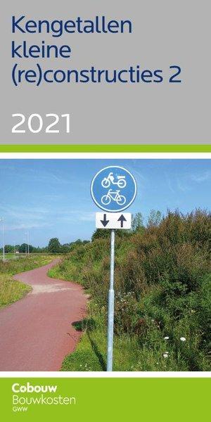 Kengetallen kleine (re)constructies 2 - 2021