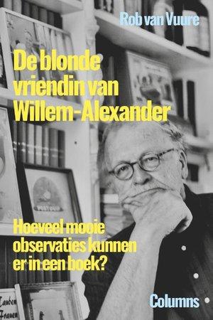 De blonde vriendin van Willem-Alexander