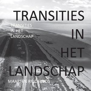 TRANSITIES IN HET LANDSCHAP
