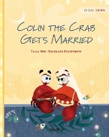 Colin The Crab Gets Married