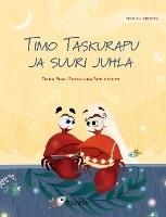 Timo Taskurapu Ja Suuri Juhla