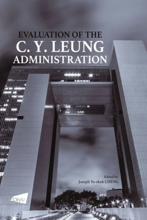 Evaluation Of The C. Y. Leung Administration