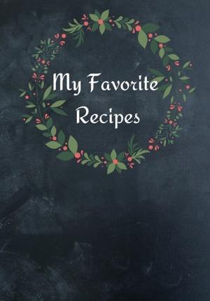 My Favorite Recipes