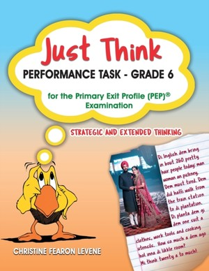 Just Think Performance Task - Grade 6 For The Primary Exit Profile Examination