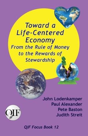 Toward A Life-centered Economy