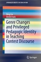 Genre Changes And Privileged Pedagogic Identity In Teaching Contest Discourse
