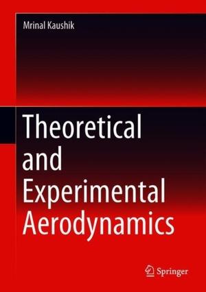 Theoretical And Experimental Aerodynamics