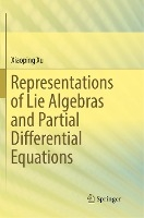 Representations Of Lie Algebras And Partial Differential Equations
