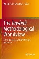 The Tawhidi Methodological Worldview