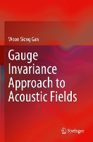 Gauge Invariance Approach To Acoustic Fields