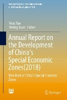 Annual Report On The Development Of China's Special Economic Zones(2018)