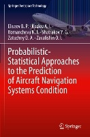 Probabilistic-statistical Approaches To The Prediction Of Aircraft Navigation Systems Condition