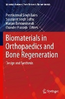 Biomaterials In Orthopaedics And Bone Regeneration