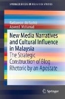 New Media Narratives And Cultural Influence In Malaysia