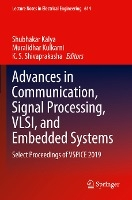 Advances in Communication, Signal Processing, VLSI, and Embedded Systems