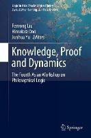 Knowledge, Proof And Dynamics