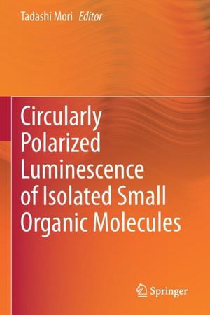 Circularly Polarized Luminescence of Isolated Small Organic Molecules