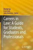 Careers In Law: A Guide For Students, Graduates And Professionals